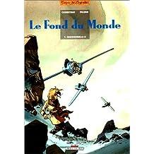 Le Fond du monde : Mademoiselle H.