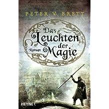 Das Leuchten der Magie: Roman (Demon Zyklus 5)