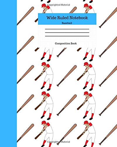 Wide Ruled Notebook Baseball Composition Book: Sports Fans Novelty Gifts for Adults and Kids. 8