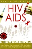 HIV / AIDS: Health Solutions