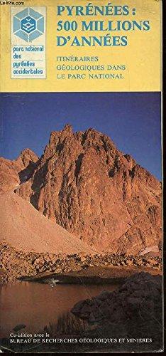 Carte géologique : Pyrénées 500 millions d'années : Itinéraires géologiques dans le Parc National des Pyrénées