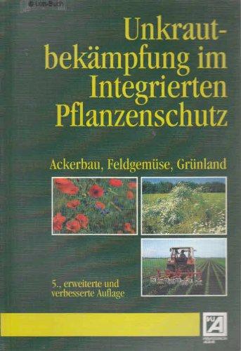 unkrautbekampfung-im-integrierten-pflanzenschutz-ackerbau-feldgemuse-grunland
