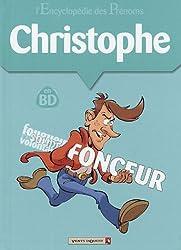 L Encyclopédie des prénoms, tome 7 : Christophe