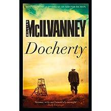 Docherty by William McIlvanney (2013) Paperback