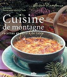 Cuisine de montagne : Recettes et décors de table