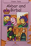 Classic Tales Akbar and Birbal