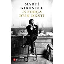 La força d'un destí: Premi Ramon Llull 2018