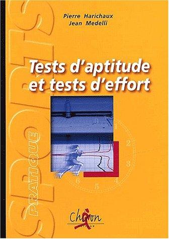 Tests d'aptitude et tests d'effort. L'évaluation scientifique de l'aptitude physique