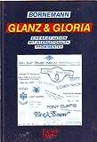 Glanz & Gloria. Eine Brief-Aktion mit internationalen Prominenten bei Amazon kaufen