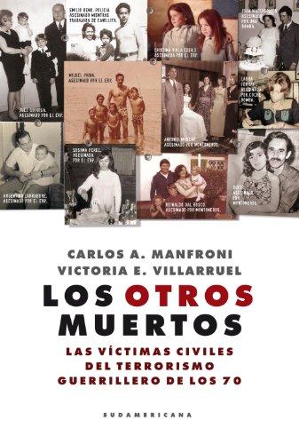 los-otros-muertos-las-vctimas-civiles-del-terrorismo-guerrillero-de-los-70
