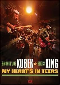 Smokin' Joe Kubek And Bnois King - My Heart's In Texas [2006] [DVD]
