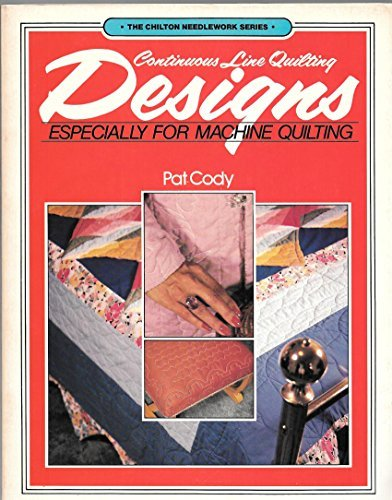 Continuous Line Quilting Designs: Especially for Machine Quilters: Especially for Machine Quilting -