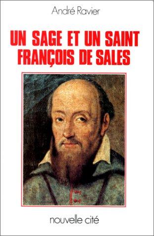 Un sage et un saint : François de Sales