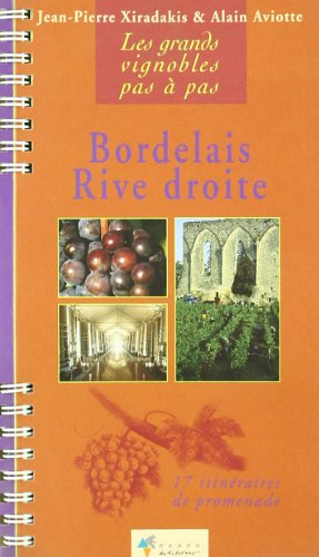 Bordelais rive droite par Jean-Pierre Xiradakis