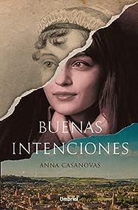 Buenas intenciones par Anna Casanovas