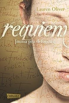 Requiem (Amor-Trilogie) von [Oliver, Lauren]