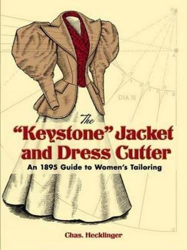 Keystone Jacket and Dress Cutter (Dover Fashion and Costumes) por Chas Hecklinger