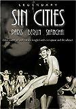 Legendary Sin Cities: Paris Berlin & Shanghai [DVD] [Region 1] [US Import] [NTSC]