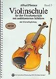 Violinschule für ambitionierte Schüler Band 3 + CD: Für den Einzelunterricht mit ambitionierten Schülern