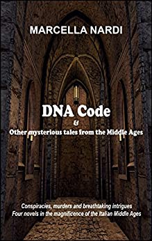 DNA Code & Other mysterious tales from the Middle Ages (English Edition) di [Nardi, Marcella]