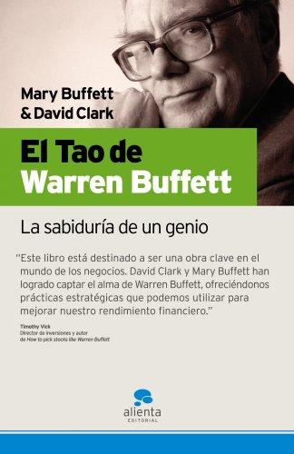 El Tao de Warren Buffett: La sabiduría de un genio (Narrativa Empresarial) por David Clark