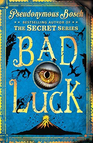 Bad Luck par Pseudonymous Bosch