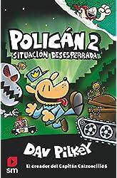 Descargar gratis Policán 2: Situación desesperrada en .epub, .pdf o .mobi