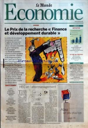 MONDE ECONOMIE (LE) [No 18931] du 06/12/2005 - LE PRIX DE LA RECHERCHE FINANCE ET DEVELOPPEMENT DURABLE - INITIATIVE - LE PLAN DE DEVELOPPEMENT DES SERVICES A LA PERSONNE PREND FORME LA VIE AU TRAVAIL - ET SI LA VENTE ET LE MARKETING NE FAISAIENT QU'UN... - ANNONCES - DIRIGEANTS - FINANCES, ADMINISTRATION, JURIDIQUE, RH - BANQUE, ASSURANCE - CONSEIL, AUDIT - MARKETING, COMMERCIAL, COMMUNICATION - SANTE - INDUSTRIES ET TECHNOLOGIES - CARRIERES INTERNATIONALES - MULTIPOSTES