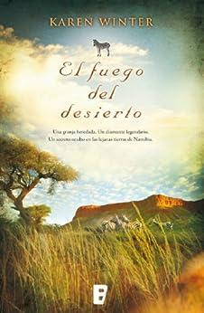 El fuego del desierto eBook: Karen Winter: Amazon.es