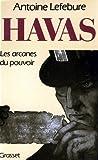 Havas : Les arcanes du pouvoir...
