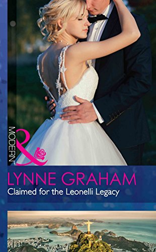Claimed For The Leonelli Legacy (Wedlocked!, Book 88)