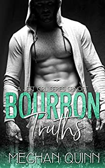 Bourbon Truths (Bourbon Series Book 4) by [Quinn, Meghan]