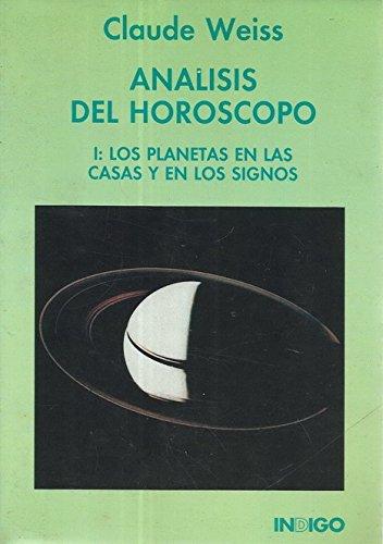 Análisis Del Horóscopo I : Los Planetas En Las Casas Y En Los Signos