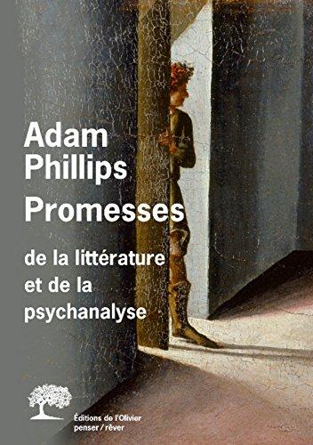 Promesses . De la psychanalyse et de la littérature