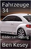 Fahrzeuge 34: Bildersammlung (German Edition)