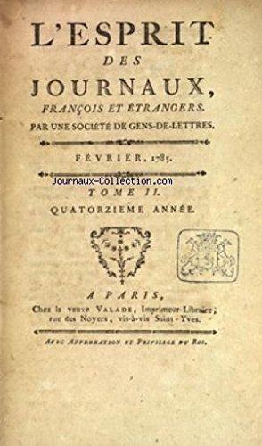 ESPRIT DES JOURNAUX (L') du 01/02/1785
