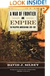 War Of Frontier And Empire: The Phili...