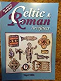 Celtic and Roman Artefacts by Nigel Mills (2000-12-31)