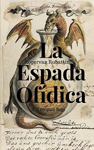 La Espada Ofídica: Tempus fugit (Spanish Edition)