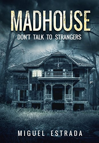 Madhouse: A Suspenseful Horror thumbnail
