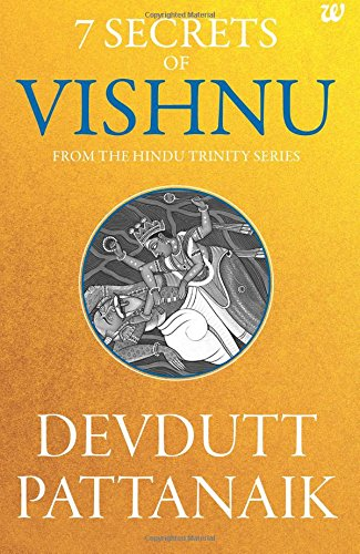 7 Secrets of Vishnu: From the Hindu Trinity Series por Devdutt Pattanaik