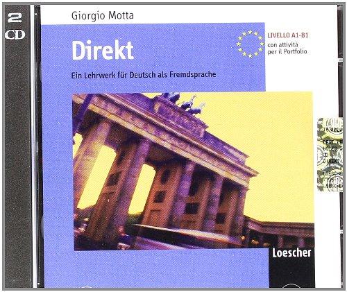 Direkt. Ein Lehrwerk für Deutsch als Fremdsprache (A1-B1). Con 2 CD Audio. Per le Scuole superiori