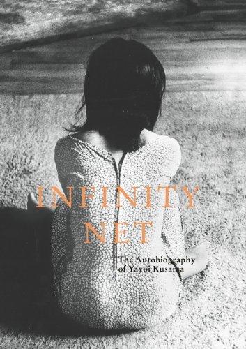infinity-net-the-autobiography-of-yayoi-kusama-unilever-by-yayoi-kusama-2011-08-26