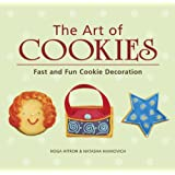 The Art of Cookies: Easy to Elegant Cookie Decoration