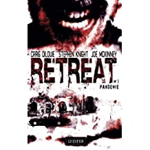 Retreat 1 - Pandemie: Thriller: Volume 1