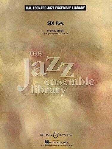 Six P. M.: Alt-Saxophon, Tenor-Saxophon, Bariton-Saxophon, Trompete, Posaune, Gitarre, Klavier, Kontrabass, Schlagzeug, Congas, Vibraphon, Flöte optional. Partitur. (Hal Leonard Jazz Ensemble Library)