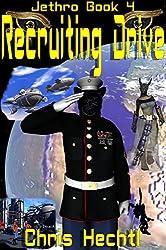 Recruiting Drive: Jethro 4 (Jethro:The Wandering Engineer) (English Edition)
