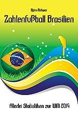 Zahlenfußball Brasilien: Allerlei Statistiken zur WM 2014