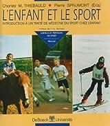 L'enfant et le sport. Introduction à un traité de médecine du sport chez l'enfant