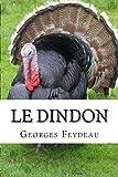 Le dindon - CreateSpace Independent Publishing Platform - 08/03/2016